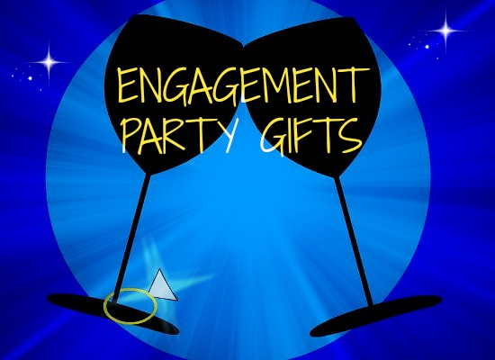 engagement party gifts