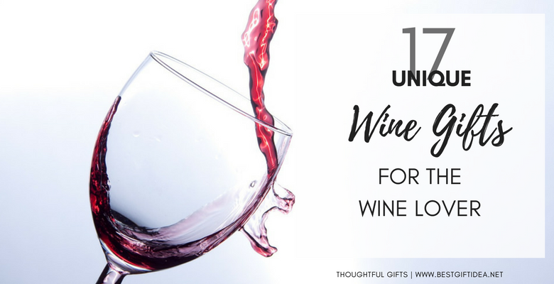 17 unique wine gifts for the wine lover