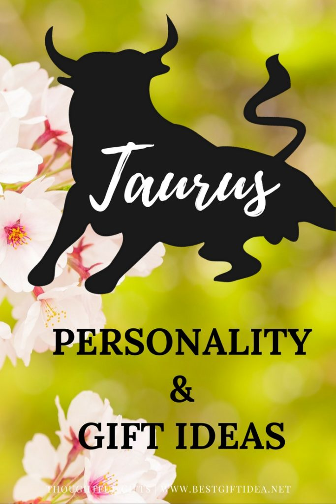 TAURUS PERSONALITY AND GIFT IDEAS