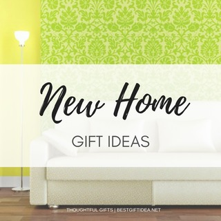 New Home Gift Ideas