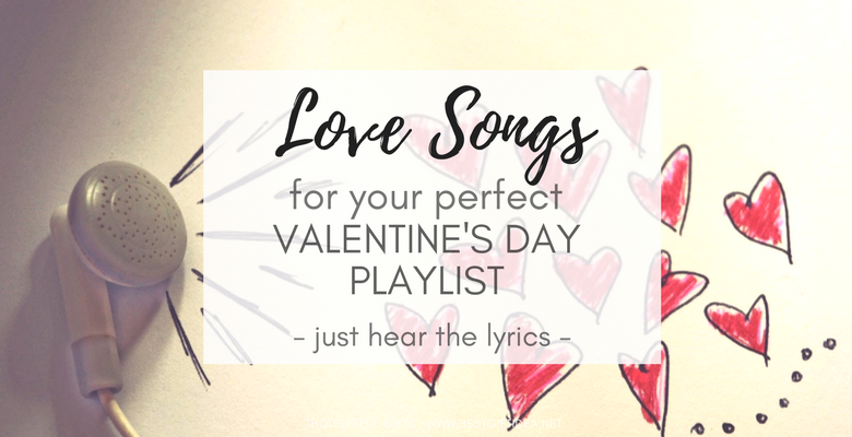 7 love songs for valentines day playlist