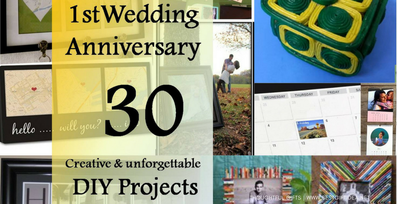 30 CREATIVE DIY GIFTS FOR THE FIRST ANNIVERSATY