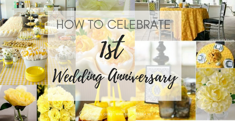 HOW TO CELEBRATE FIRST WEDDING ANNIVERSARY