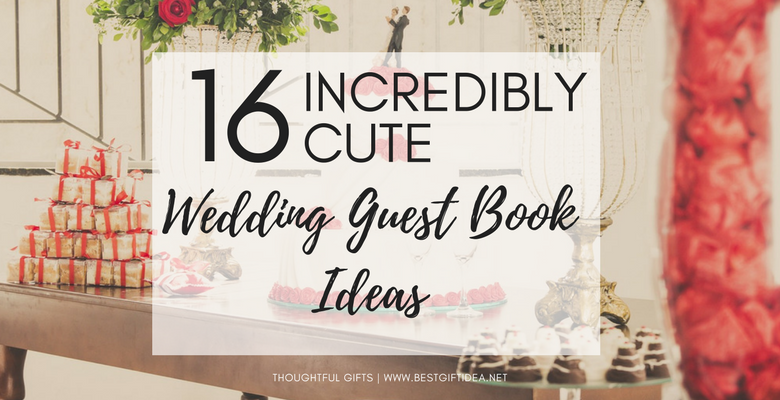 best gift idea 16 incredibly cute wedding guest book ideas