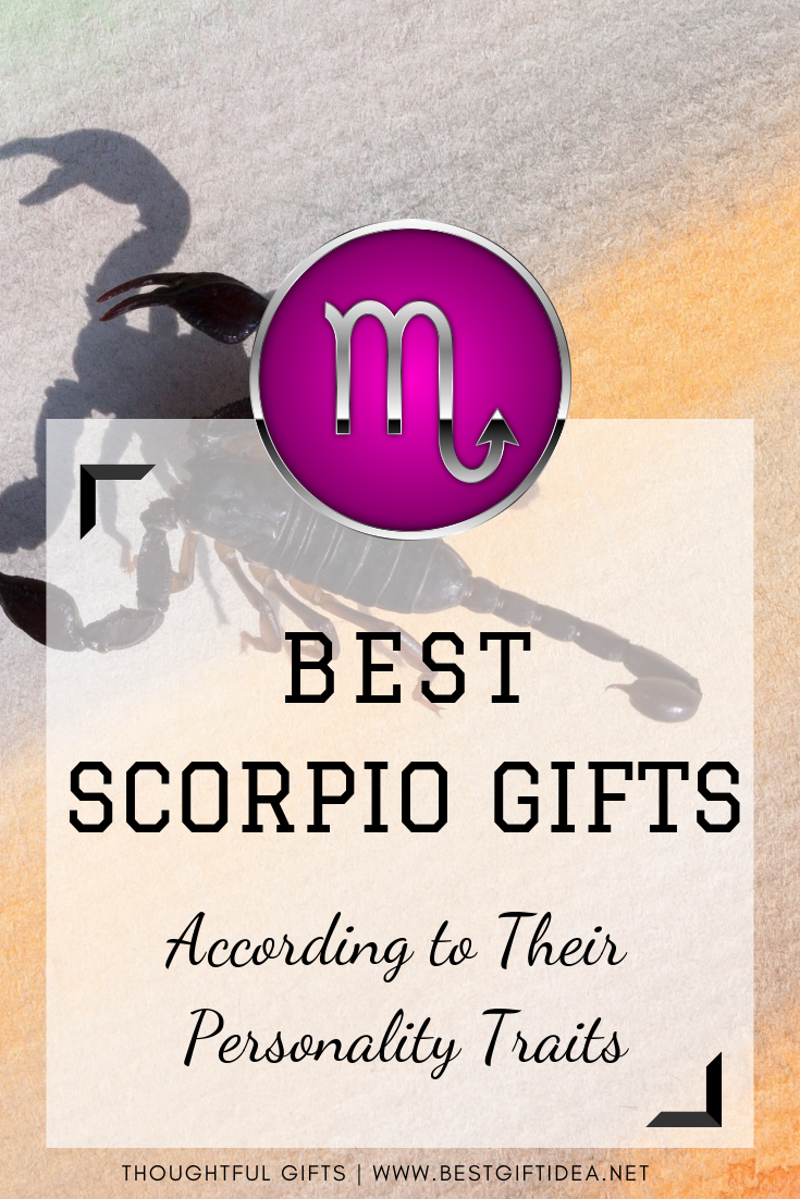 Best Scorpio Gifts According To Their Personality
