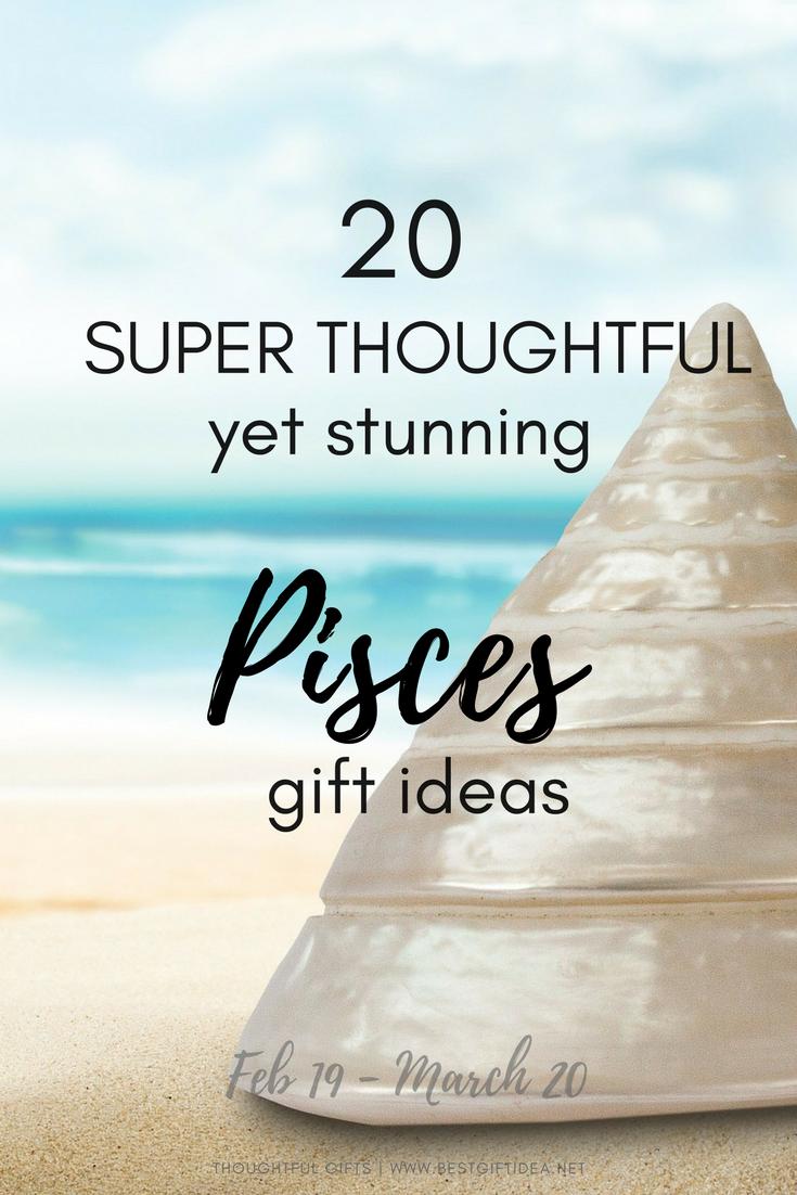 Best Gift Idea 20 Super Thoughtful, Yet Stunning Pisces Gift Ideas ...