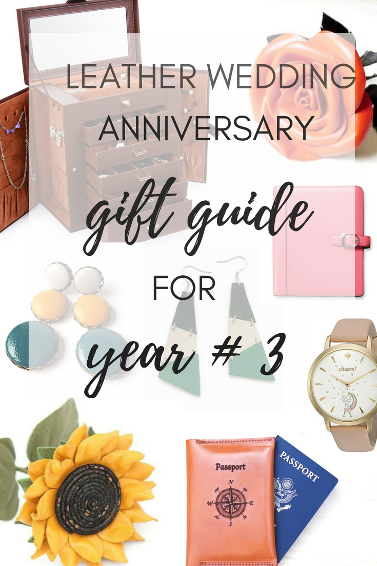 best gift idea 3rd wedding anniversary gift ideas leather