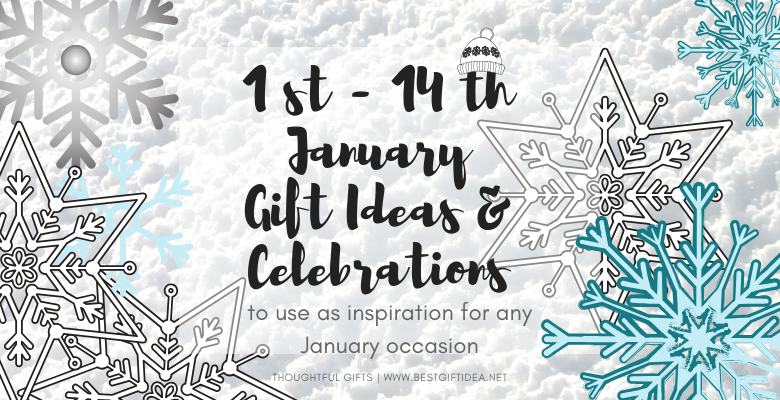 Best Gift Idea January Celebrations Themed Gifts